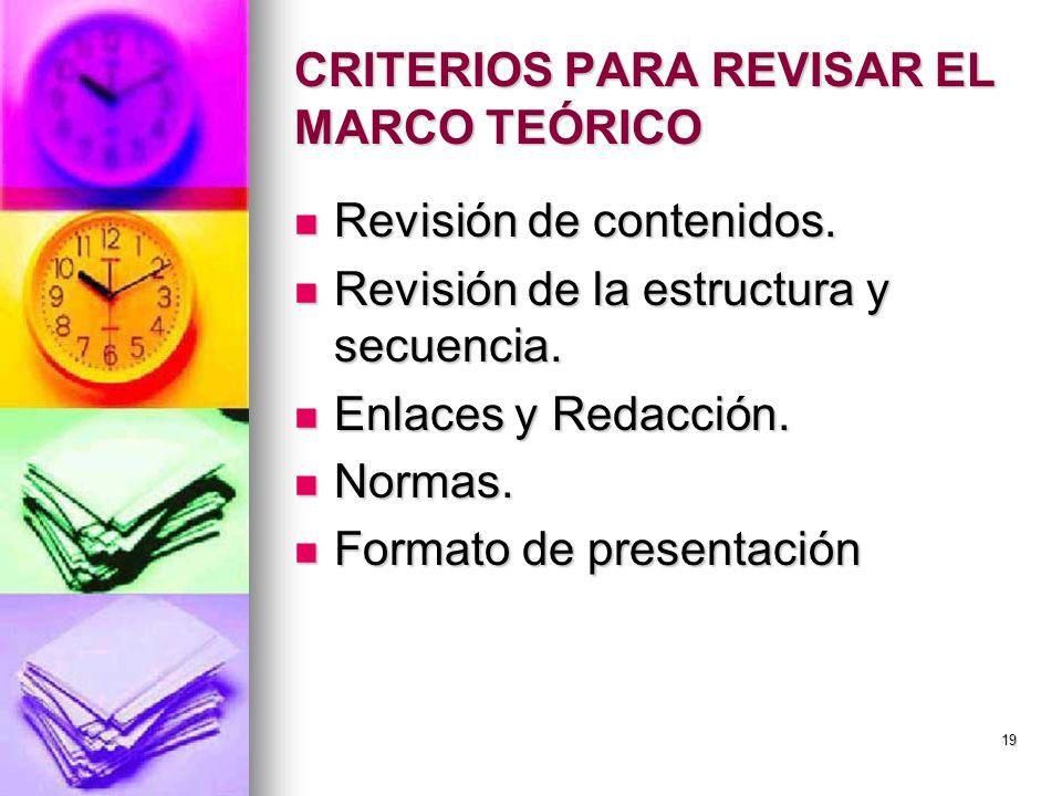 CRITERIOS PARA REVISAR EL MARCO TEÓRICO