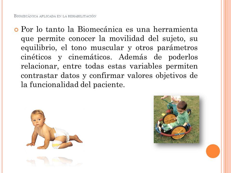 Biomecánica aplicada en la rehabilitación