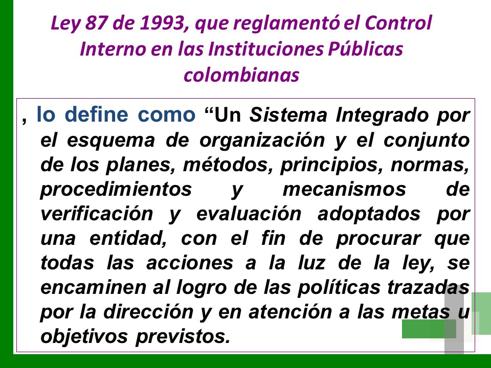 Ley 87 de 1993, que reglamentó el Control Interno en las Instituciones Públicas colombianas