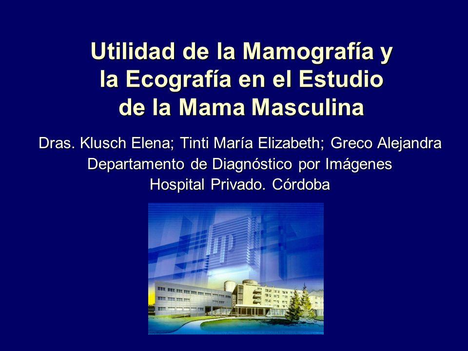 Utilidad de la Mamografía y la Ecografía en el Estudio de la Mama Masculina