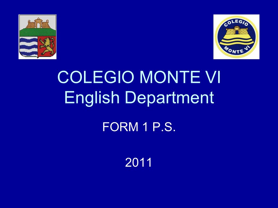 COLEGIO MONTE VI English Department