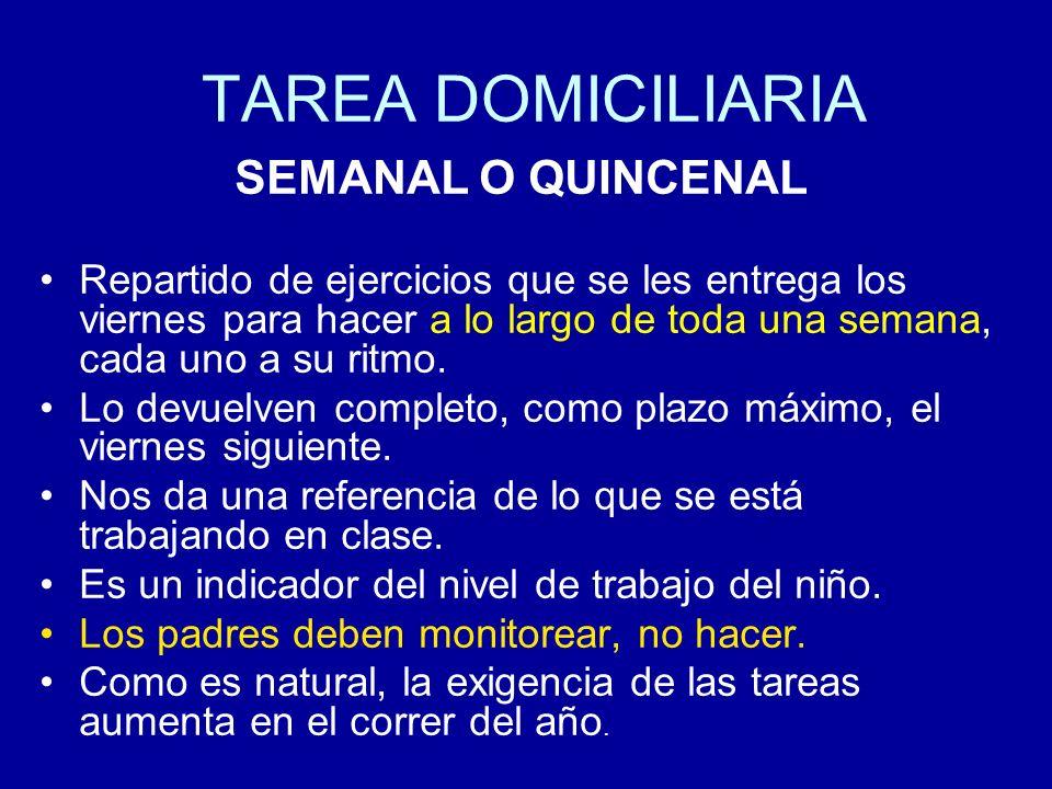 TAREA DOMICILIARIA SEMANAL O QUINCENAL