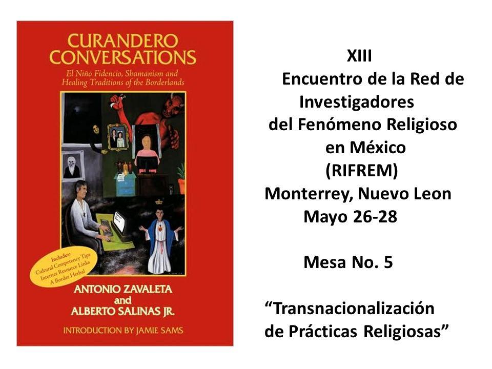 XIII Encuentro de la Red de. Investigadores. del Fenómeno Religioso. en México. (RIFREM) Monterrey, Nuevo Leon.