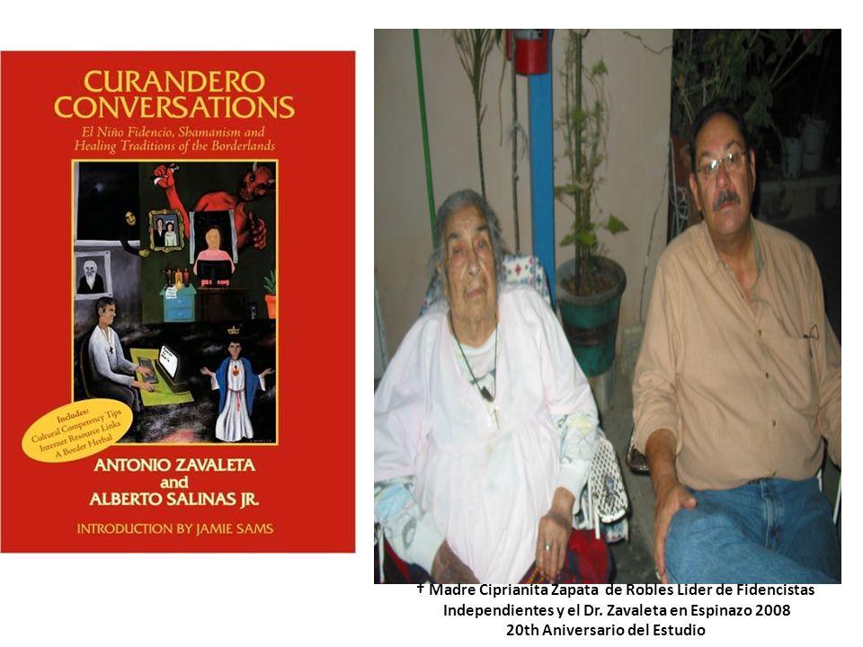 † Madre Ciprianita Zapata de Robles Lider de Fidencistas
