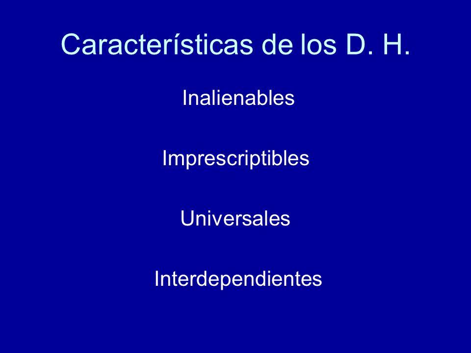 Características de los D. H.