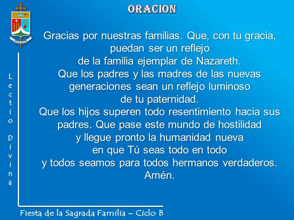 oracion L. e. c. t. i. o. D. v. n. a. Fiesta de la Sagrada Familia – Ciclo B.