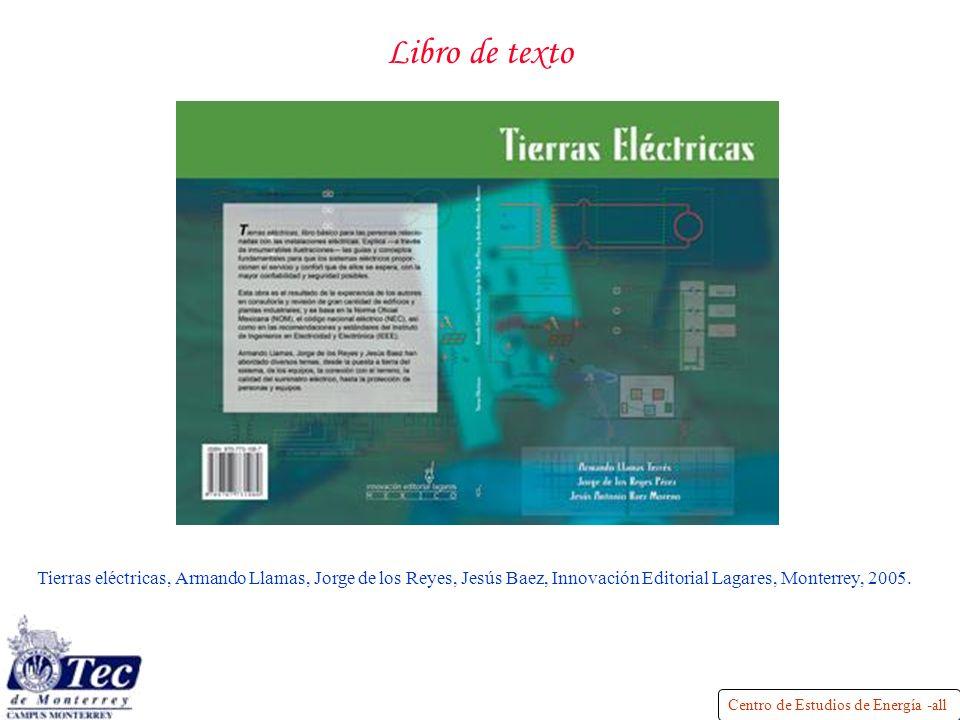Libro de texto Tierras eléctricas, Armando Llamas, Jorge de los Reyes, Jesús Baez, Innovación Editorial Lagares, Monterrey, 2005.