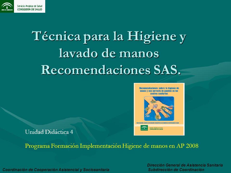 Técnica para la Higiene y lavado de manos Recomendaciones SAS.