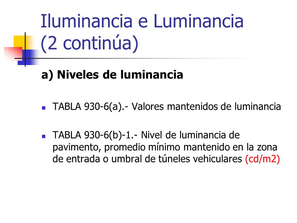 Iluminancia e Luminancia (2 continúa)