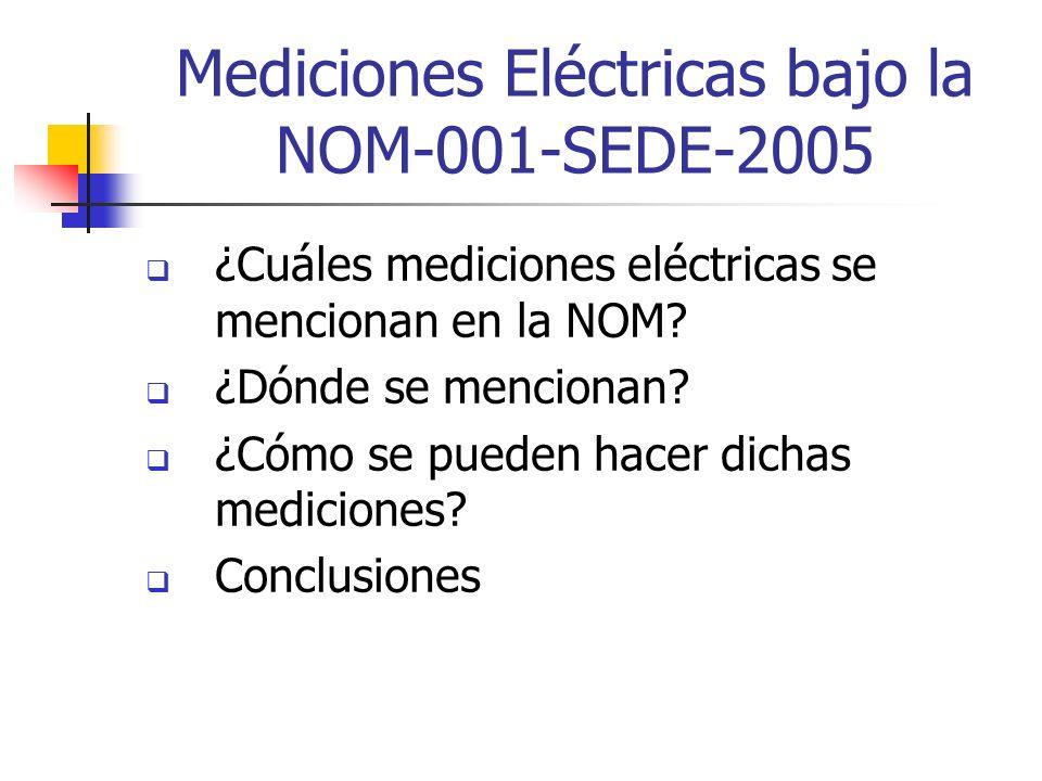 Mediciones Eléctricas bajo la NOM-001-SEDE-2005