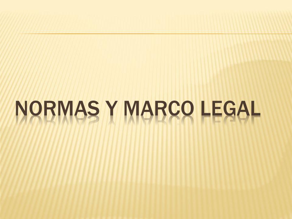 NORMAS Y MARCO LEGAL