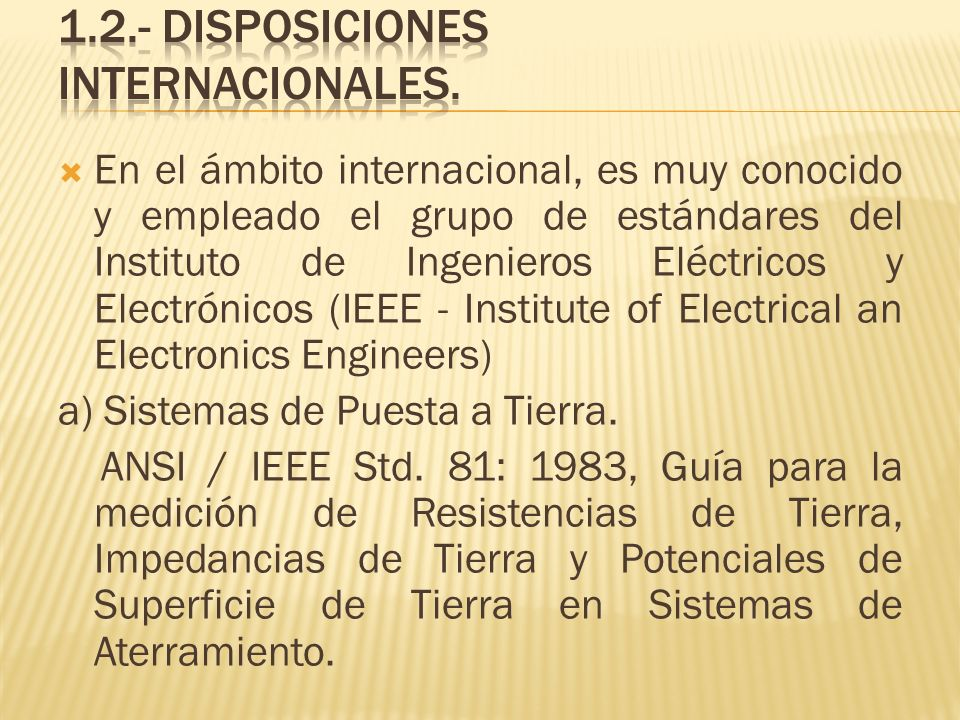 1.2.- DISPOSICIONES INTERNACIONALES.