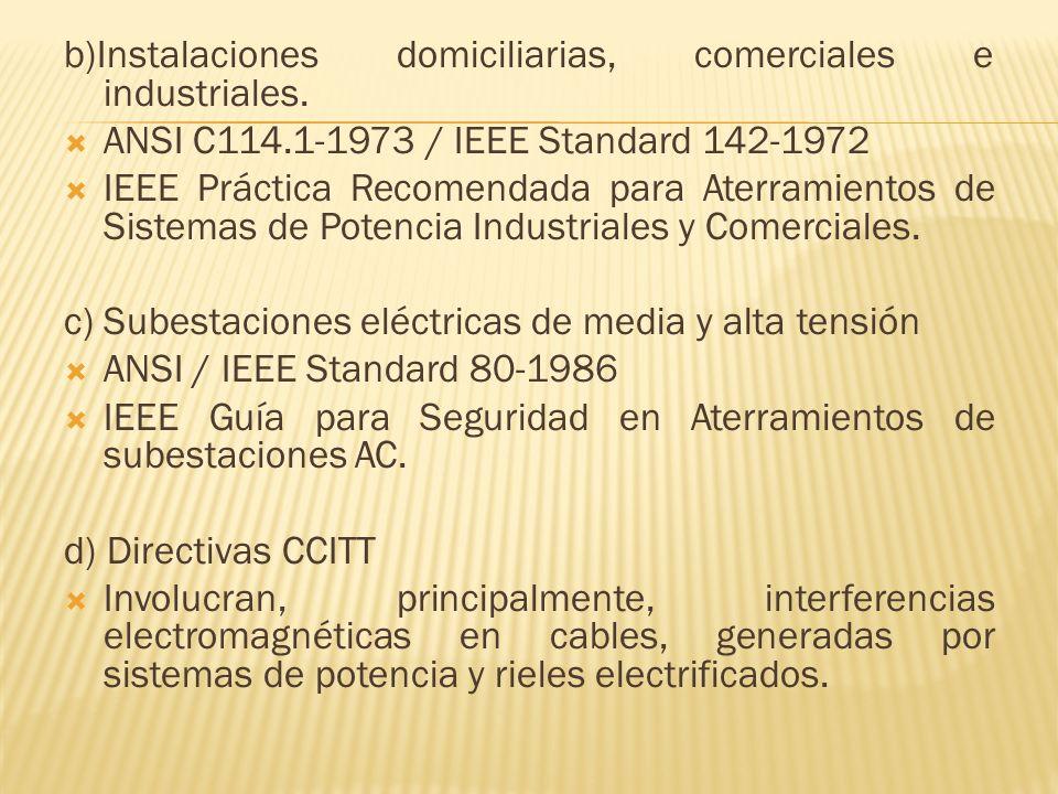 b)Instalaciones domiciliarias, comerciales e industriales.