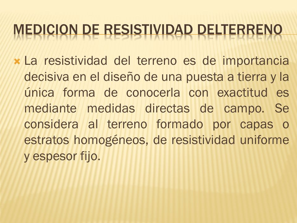 MEDICION DE RESISTIVIDAD DELTERRENO