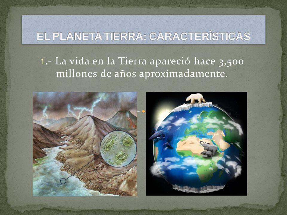 EL PLANETA TIERRA: CARACTERÍSTICAS
