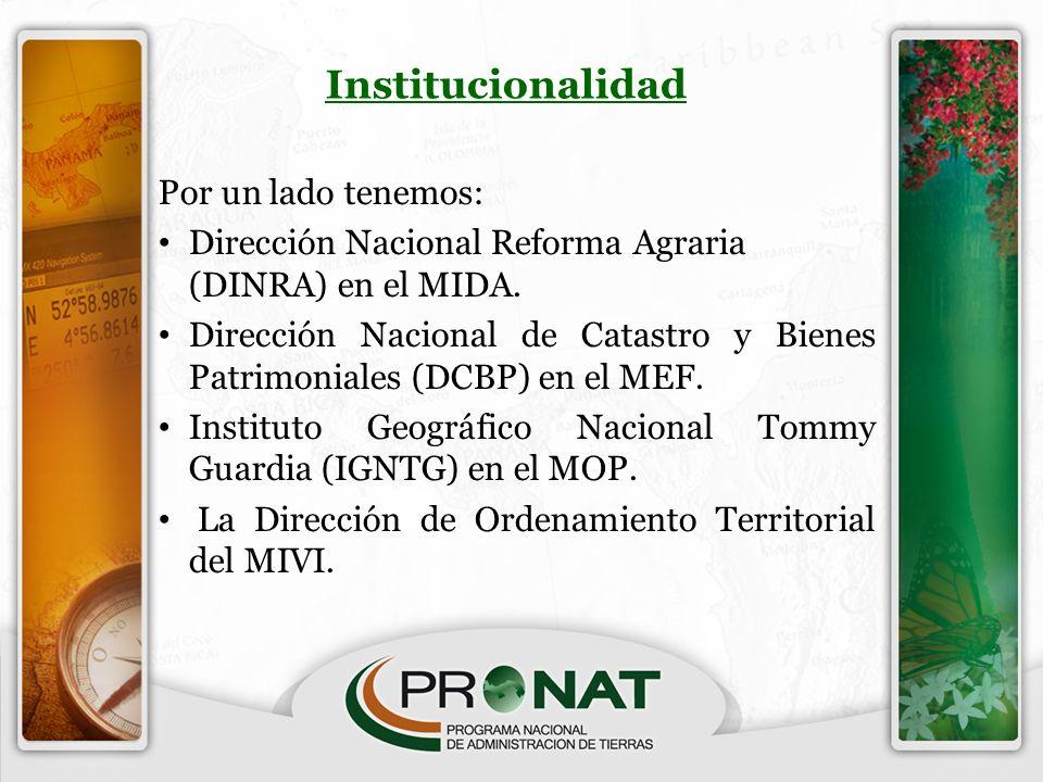 Institucionalidad Por un lado tenemos: