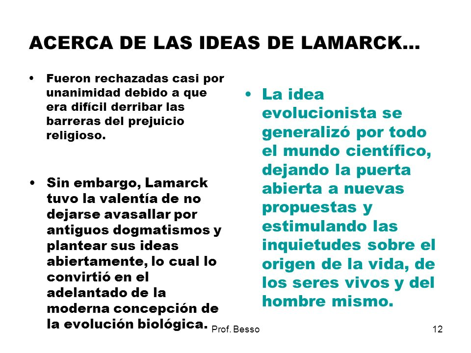 ACERCA DE LAS IDEAS DE LAMARCK…