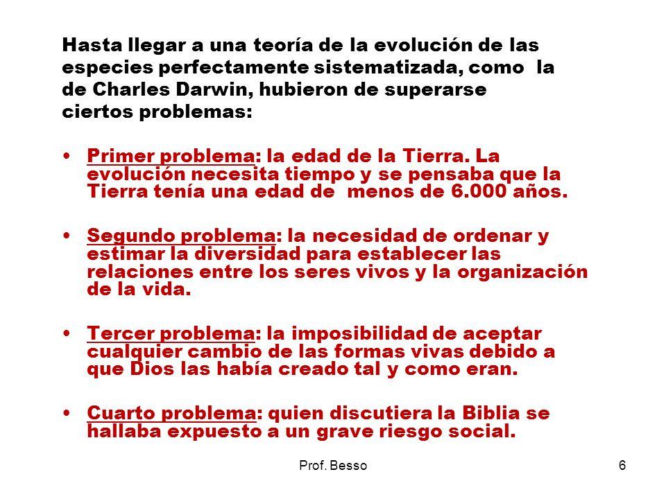 Hasta llegar a una teoría de la evolución de las