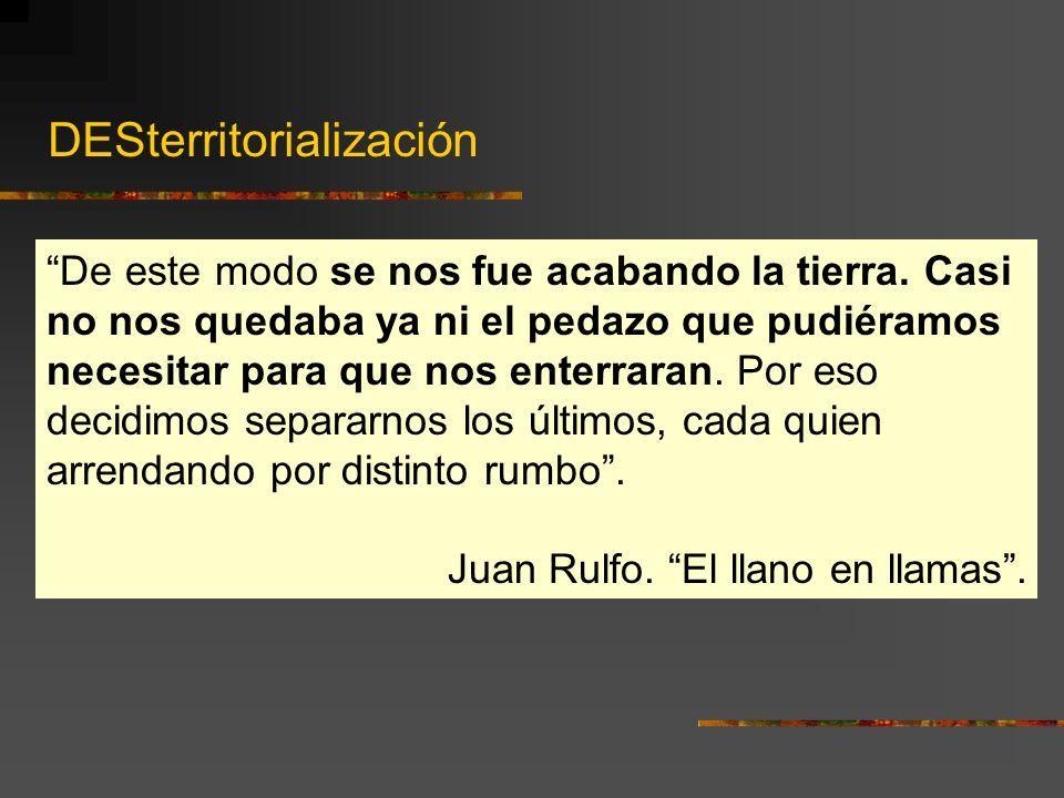 DESterritorialización