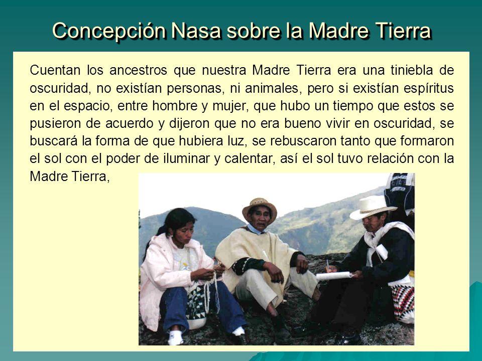 Concepción Nasa sobre la Madre Tierra