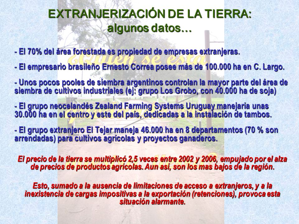 EXTRANJERIZACIÓN DE LA TIERRA: algunos datos…