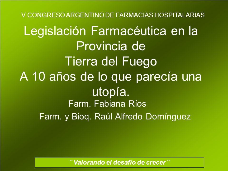 Farm. Fabiana Ríos Farm. y Bioq. Raúl Alfredo Domínguez