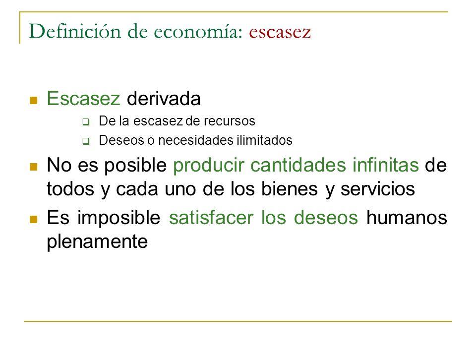Definición de economía: escasez