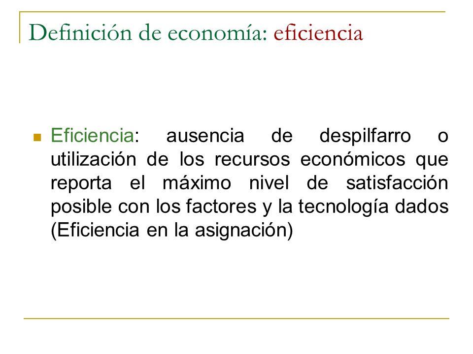 Definición de economía: eficiencia