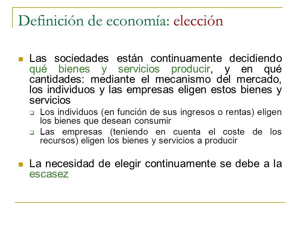 Definición de economía: elección