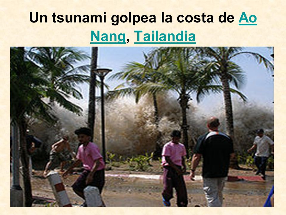 Un tsunami golpea la costa de Ao Nang, Tailandia