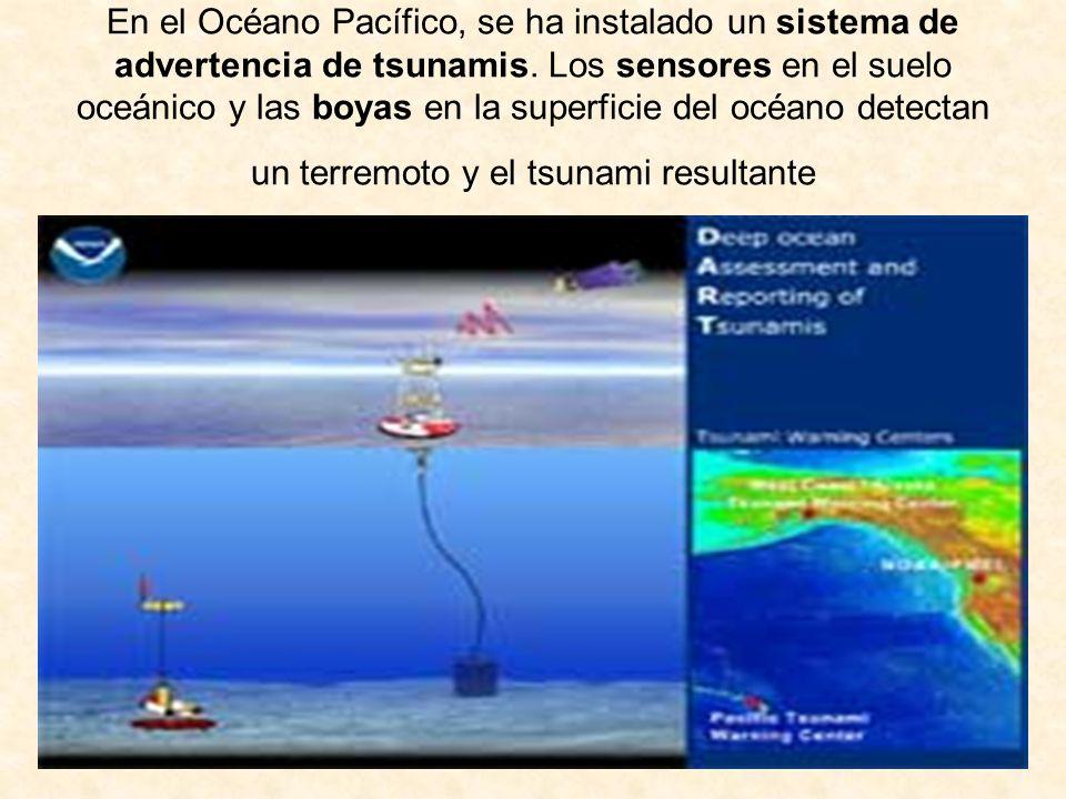 En el Océano Pacífico, se ha instalado un sistema de advertencia de tsunamis.