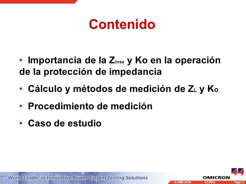 Contenido Importancia de la Zlinea y Ko en la operación de la protección de impedancia. Cálculo y métodos de medición de ZL y Ko.