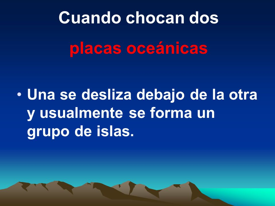 Cuando chocan dos placas oceánicas