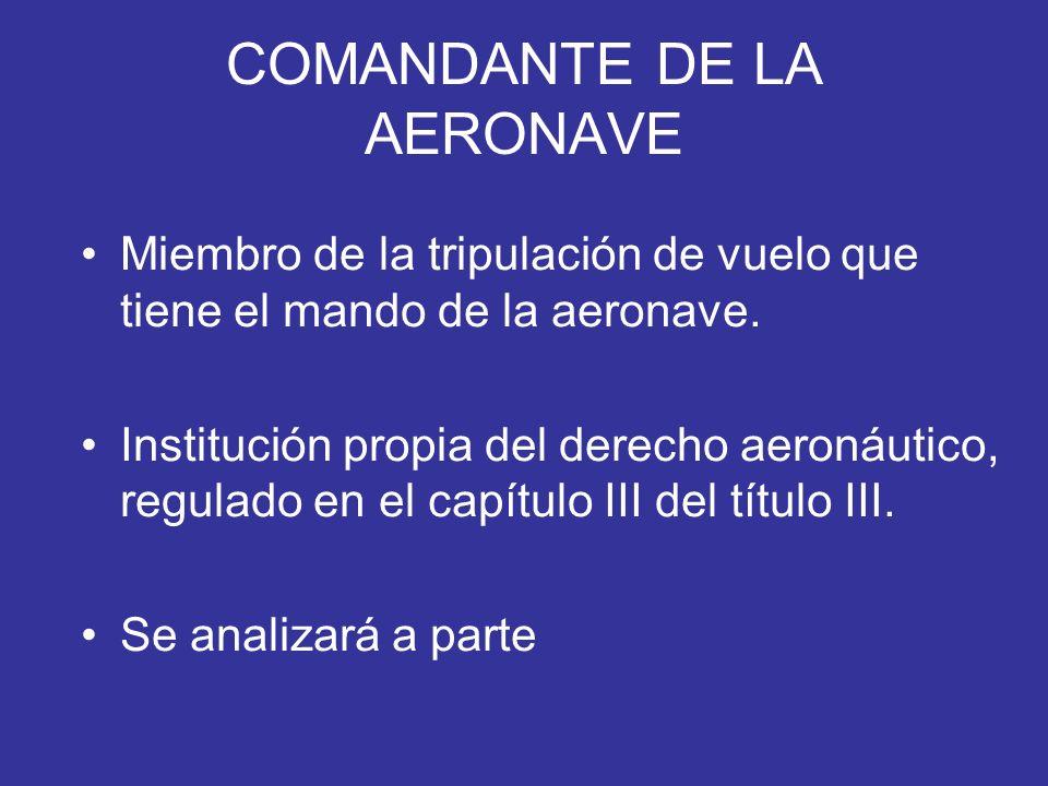 COMANDANTE DE LA AERONAVE