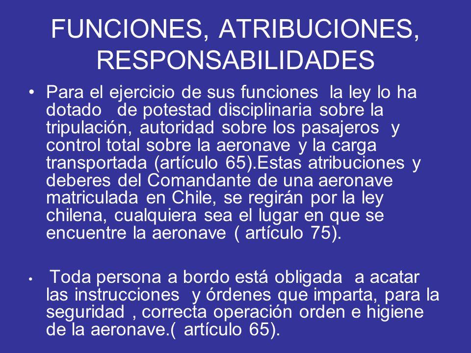 FUNCIONES, ATRIBUCIONES, RESPONSABILIDADES
