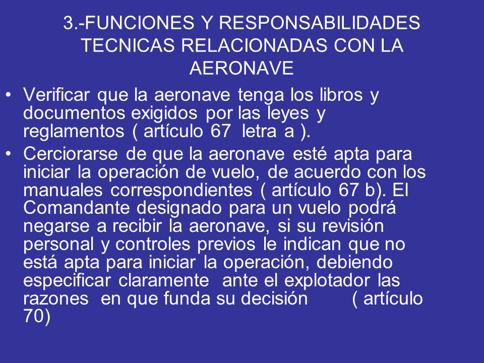 3.-FUNCIONES Y RESPONSABILIDADES TECNICAS RELACIONADAS CON LA AERONAVE
