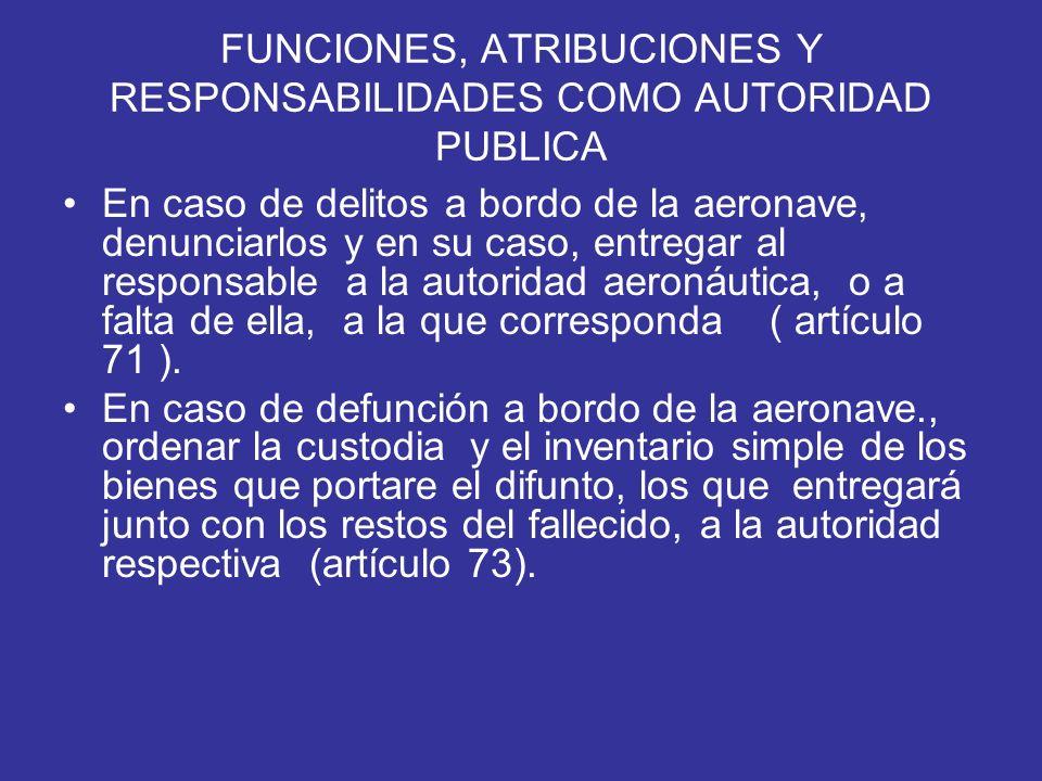FUNCIONES, ATRIBUCIONES Y RESPONSABILIDADES COMO AUTORIDAD PUBLICA