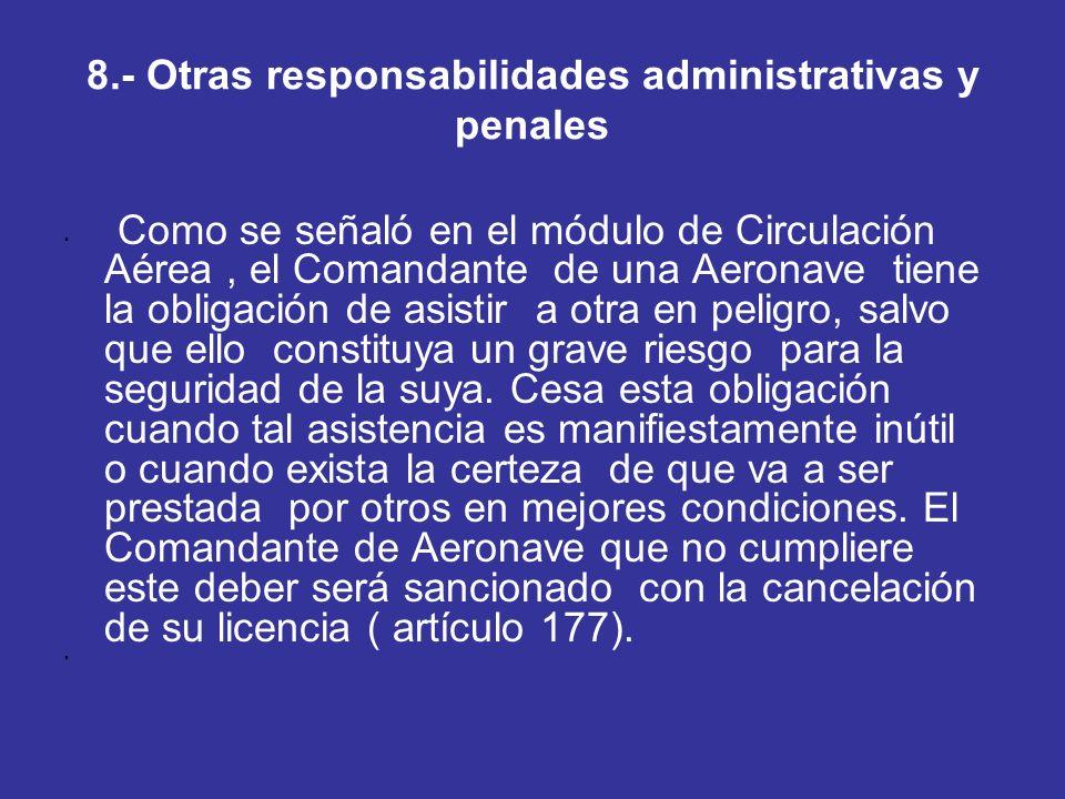 8.- Otras responsabilidades administrativas y penales