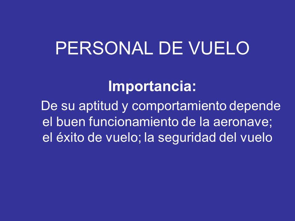 PERSONAL DE VUELO Importancia: