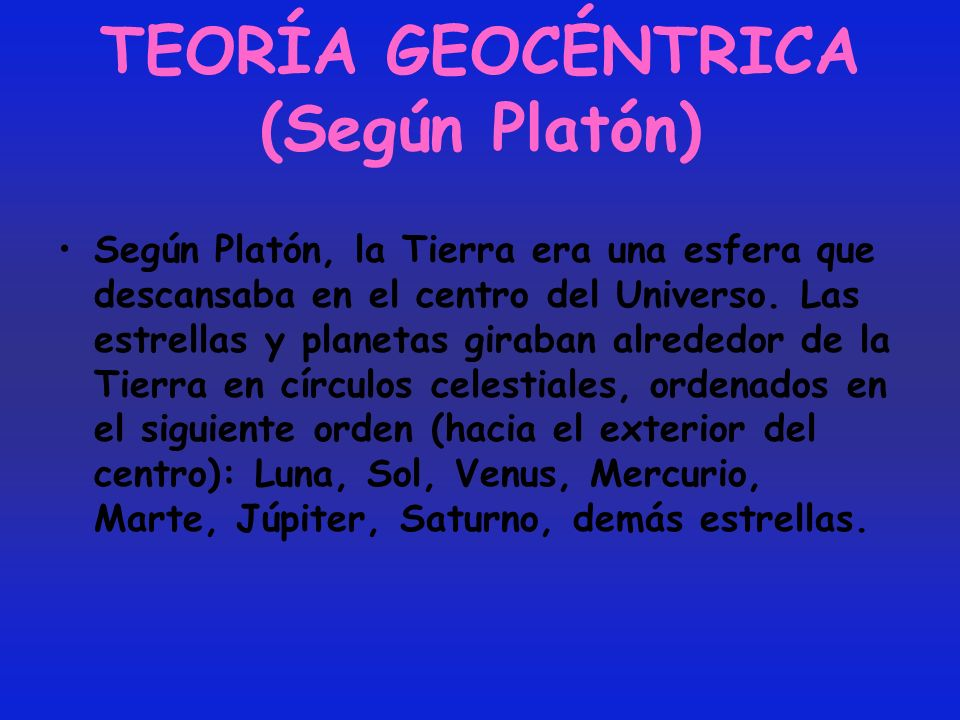 TEORÍA GEOCÉNTRICA (Según Platón)
