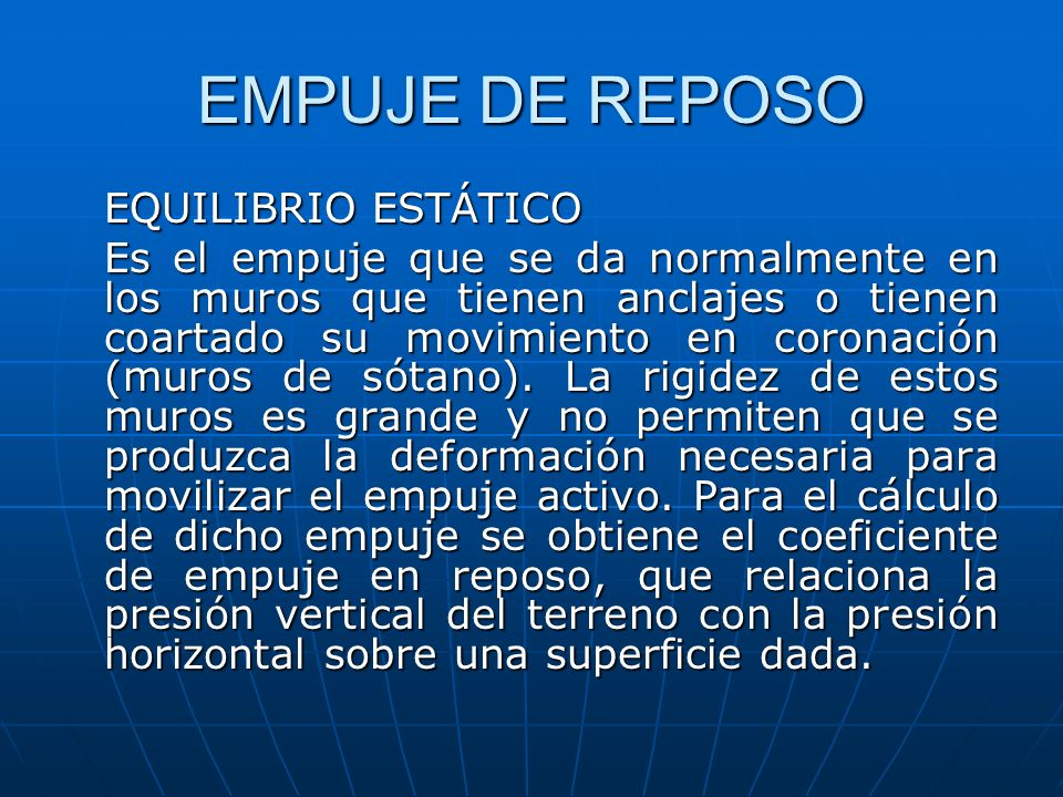 EMPUJE DE REPOSO EQUILIBRIO ESTÁTICO