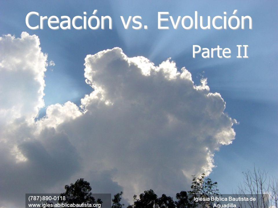 Creación vs. Evolución Parte II (787) 890-0118