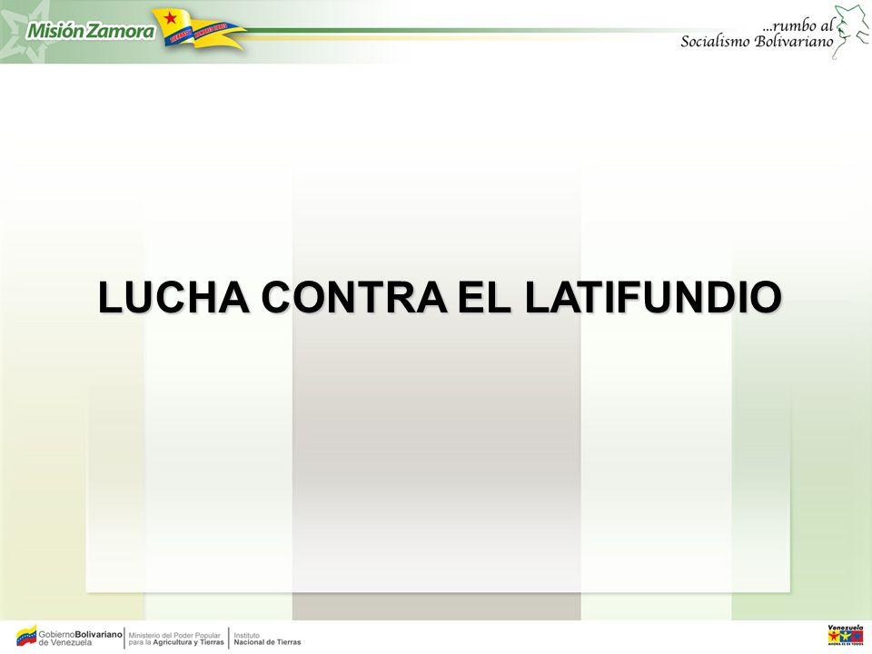 LUCHA CONTRA EL LATIFUNDIO