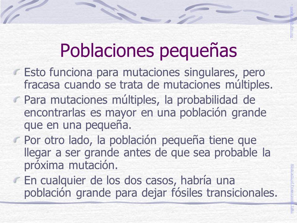 Poblaciones pequeñas - newmanlib.ibri.org - Esto funciona para mutaciones singulares, pero fracasa cuando se trata de mutaciones múltiples.
