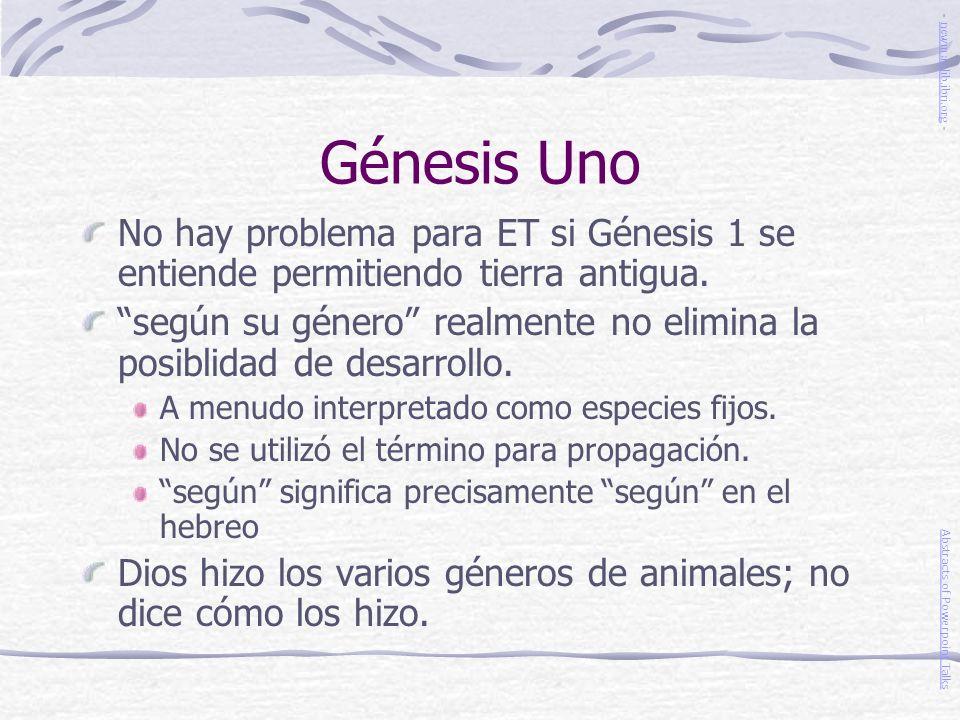 Génesis Uno - newmanlib.ibri.org - No hay problema para ET si Génesis 1 se entiende permitiendo tierra antigua.