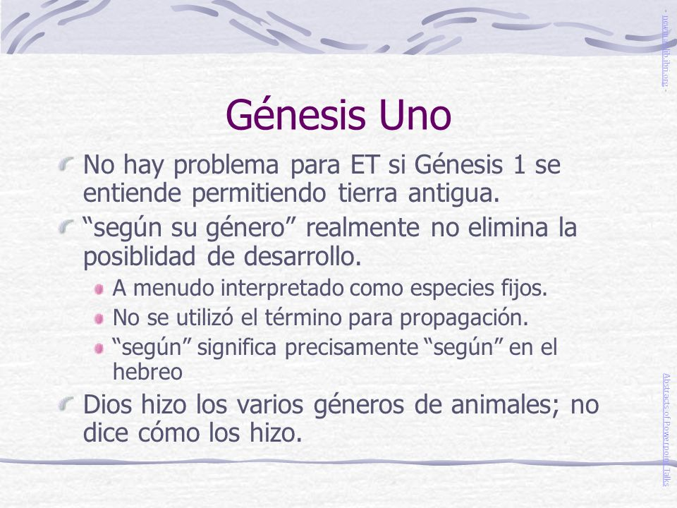 Génesis Uno- newmanlib.ibri.org - No hay problema para ET si Génesis 1 se entiende permitiendo tierra antigua.