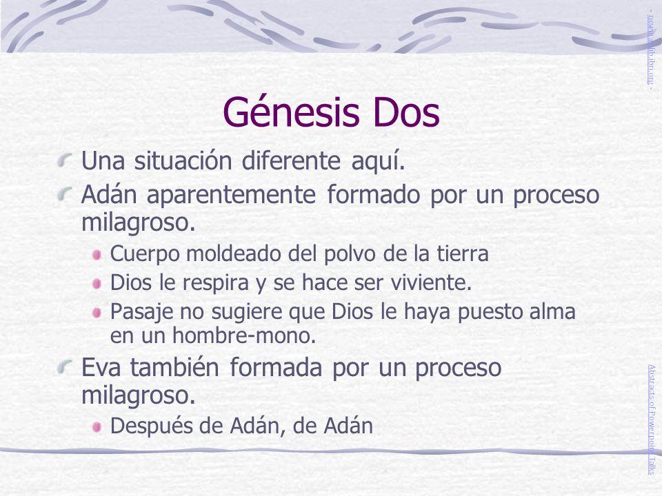 Génesis Dos Una situación diferente aquí.