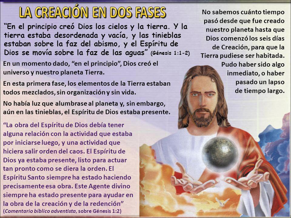 LA CREACIÓN EN DOS FASES