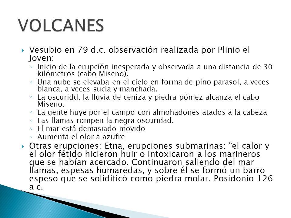 VOLCANES Vesubio en 79 d.c. observación realizada por Plinio el Joven: