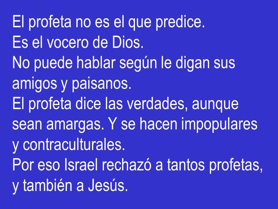 El profeta no es el que predice.
